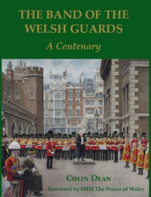 Band of The Welsh Guards : A Centenary